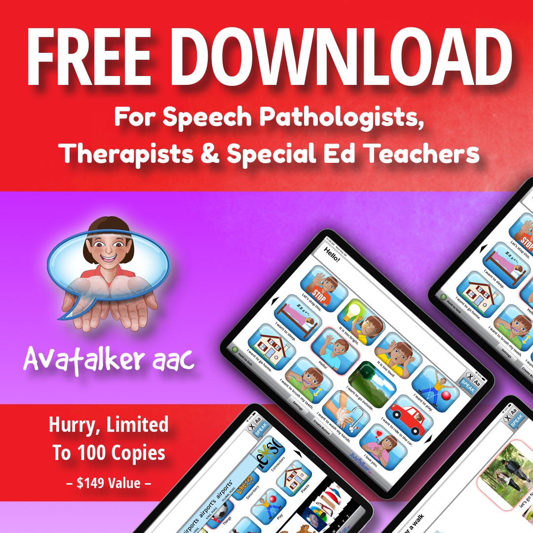 Free Download of Avatalker AAC Promo for Speech Pathologists, Therapists & Special Ed Teachers